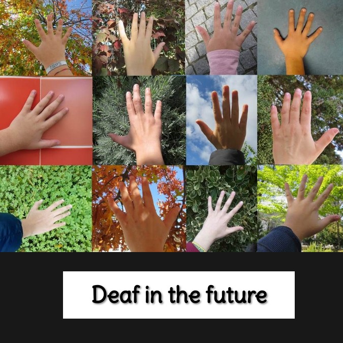 Deaf in the future
