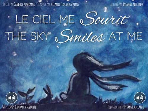 Le ciel me sourit - The Sky Smiles at Me