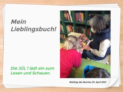 Mein Lieblingsbuch! Die JÜL 1 lädt ein zum Lesen und Schauen.