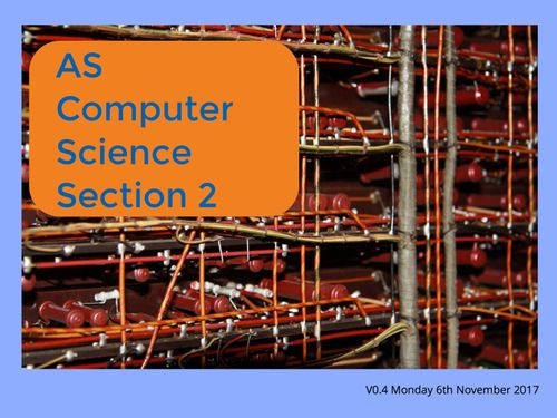 AS Computer Science Section 2