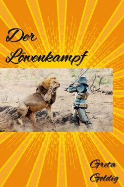 Der Löwenkampf