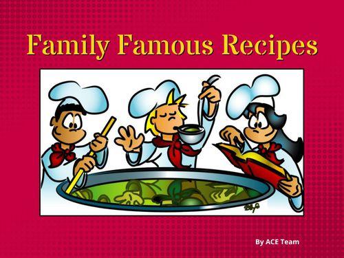 Family Famous Recipes