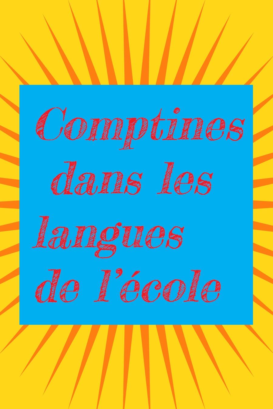 Comptines dans les langues de l'école