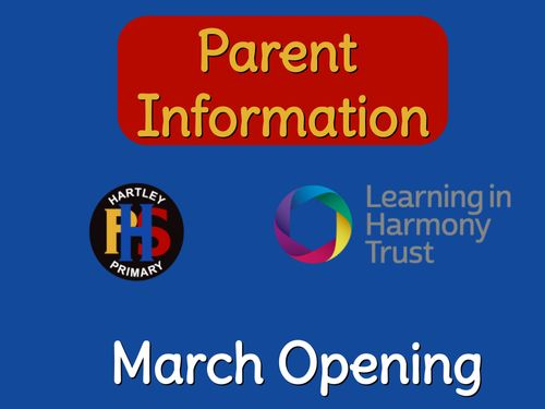 Parent Information Hartley Primary School