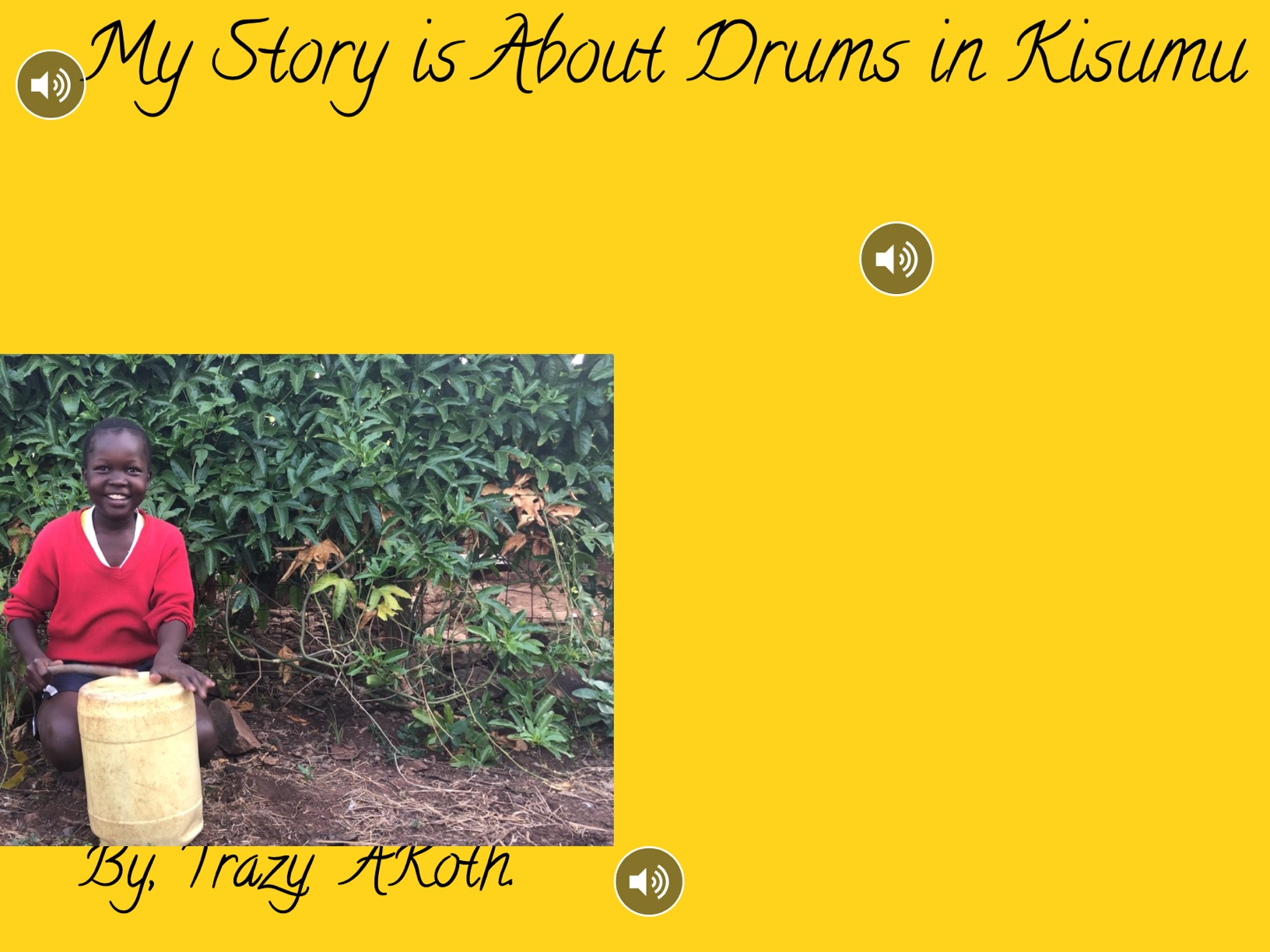 My Story Is About Drums In Kisumu