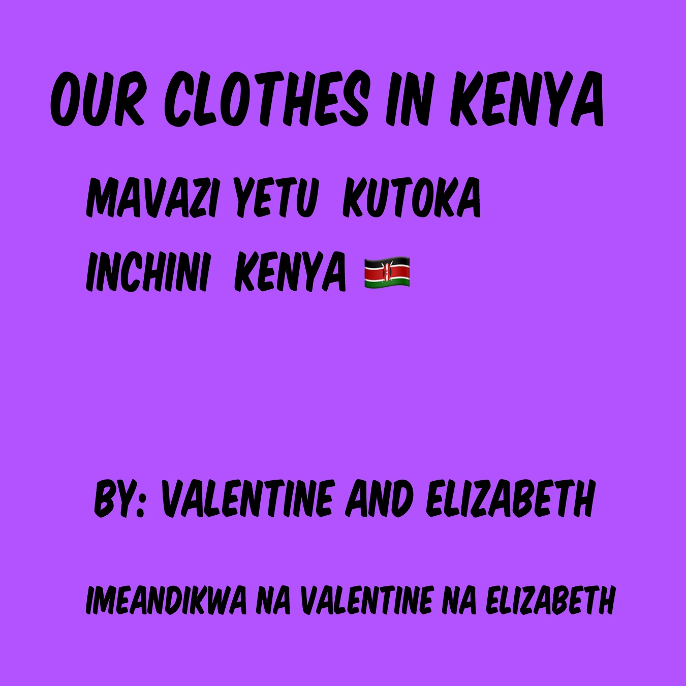 Our Clothes In Kenya
