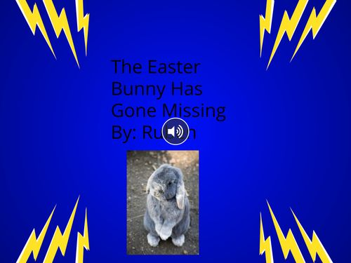The Easter Bunny has Gone Missing