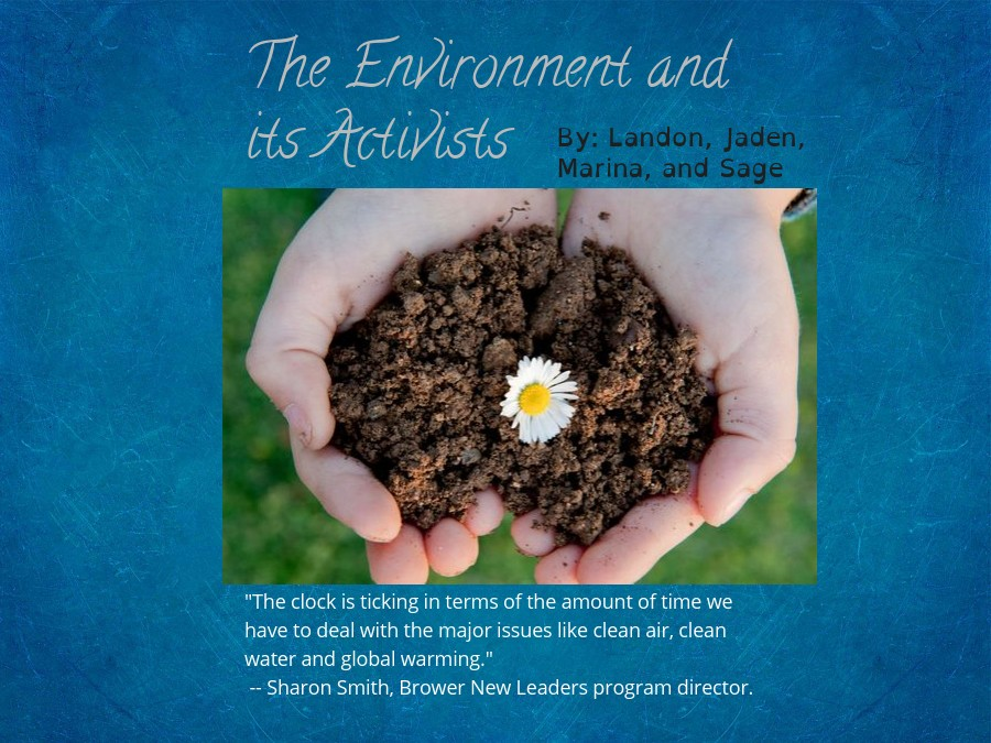 The Environment and its Activists