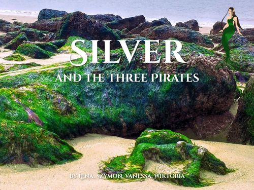 Silver and Three Pirates
