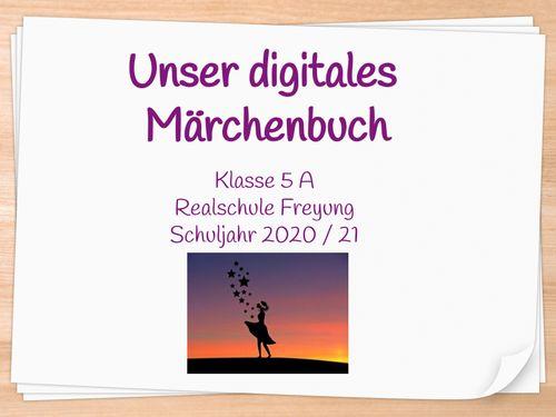 Digitales Märchenbuch der Klasse 5 A