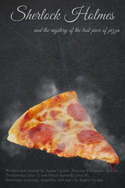 The Mystery of the Last Piece of Pizza