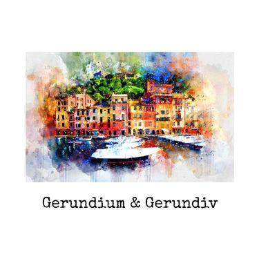 Gerundium & Gerundivum