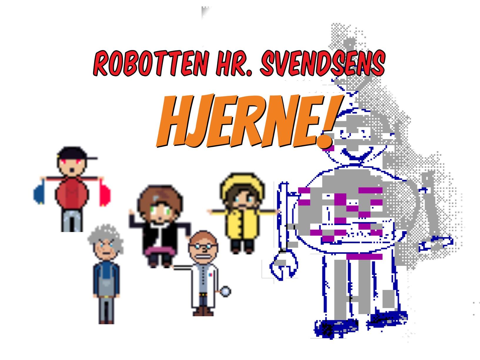 Robotten Hr Svendsens hjerne alle kapitler