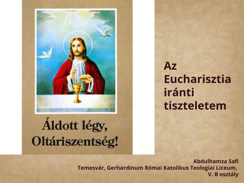 Az Eucharisztia iránti tiszteletem