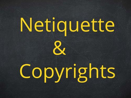 Netiquette & Copyrights