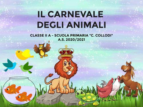 Il carnevale degli animali - IIA