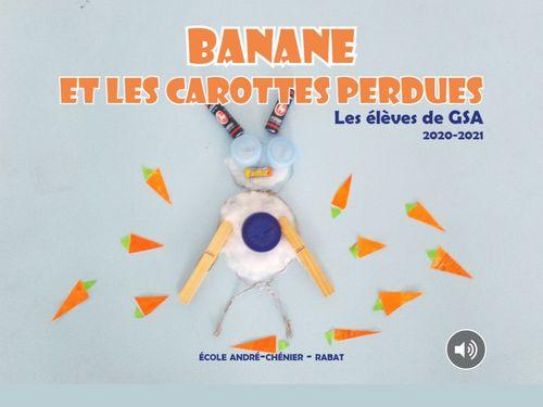 Banane et les carottes perdues