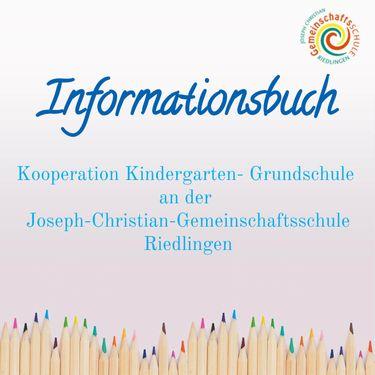Informationsbuch Kooperation Kindergarten- Grundschule
