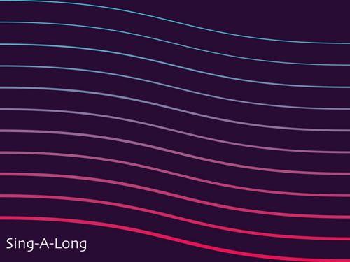 Sing-A-Long 🎶