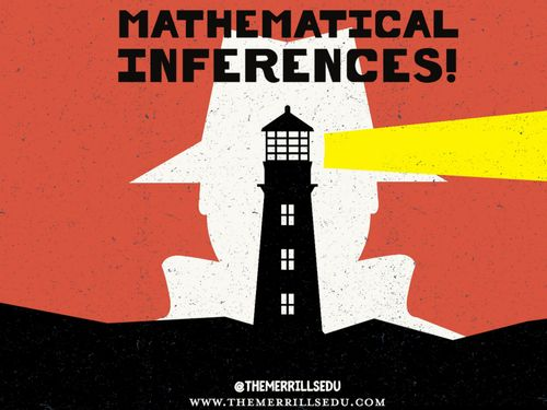 Mathematical Inferences!