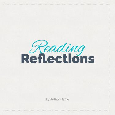 Reading Reflections
