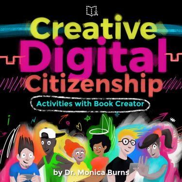 Creative Digital Citizenship Activities with Book Creator