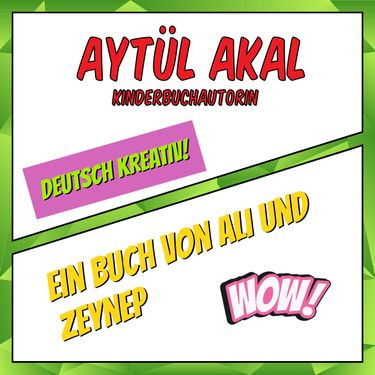 Aytül Akal: Ein Buch von Ali und Zeynep