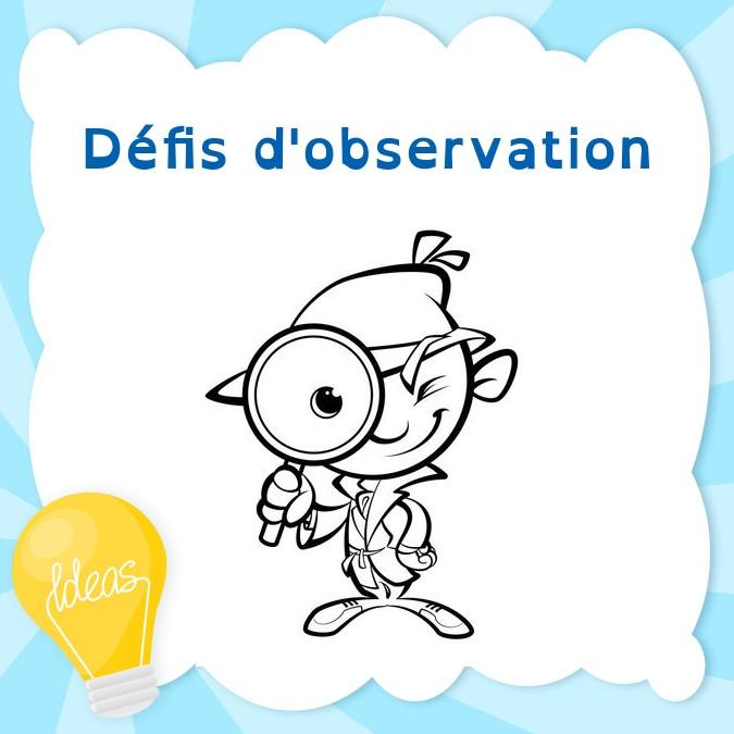 Défis d'observation