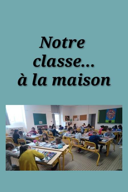 Notre classe à la maison
