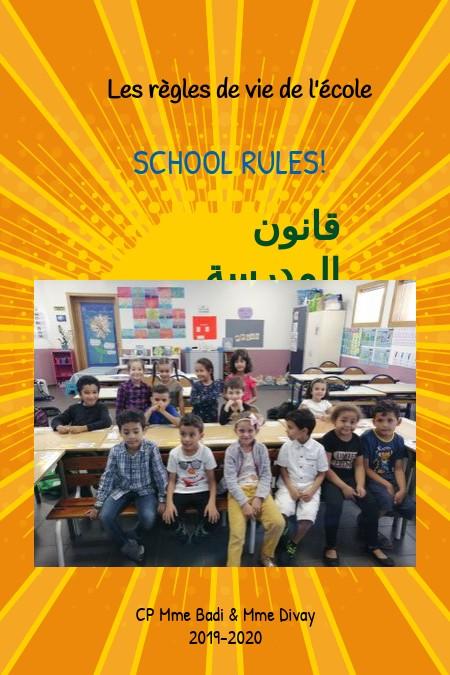 Les règles de vie de l'école