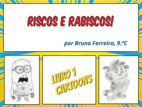 Riscos e Rabiscos - Livro 1