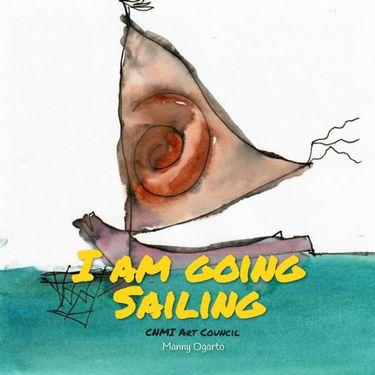 I am going Sailing