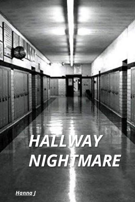 Hallway Nightmare