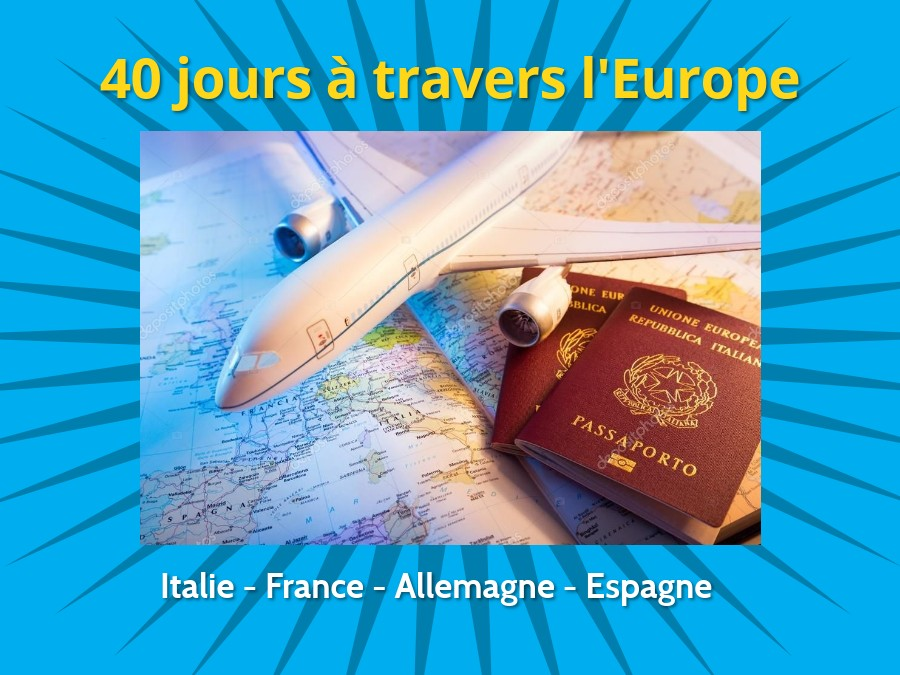 40 jours à travers l'Europe