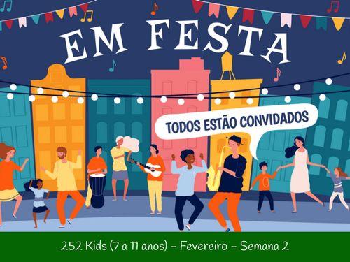 SEMANA 2- FEVEREIRO - 7 A 11 ANOS