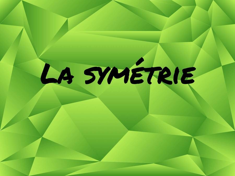 Travail sur la symétrie