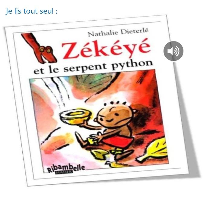 lecture CP : Zékéyé et le serpent python - 1 à 6