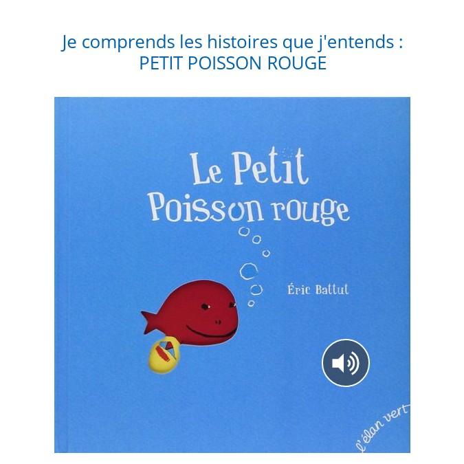 Histoire pour les GS : Le Petit Poisson rouge