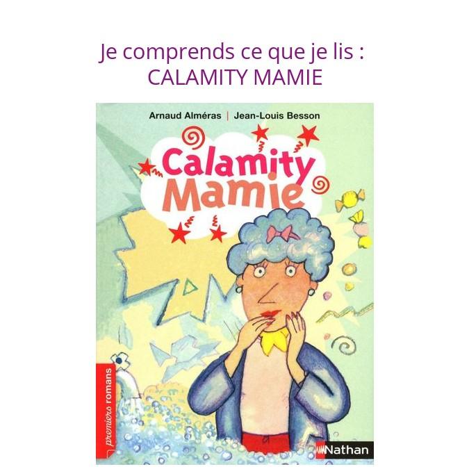 Lire et comprendre en CE1 : Calamity Mamie (niveau facile)