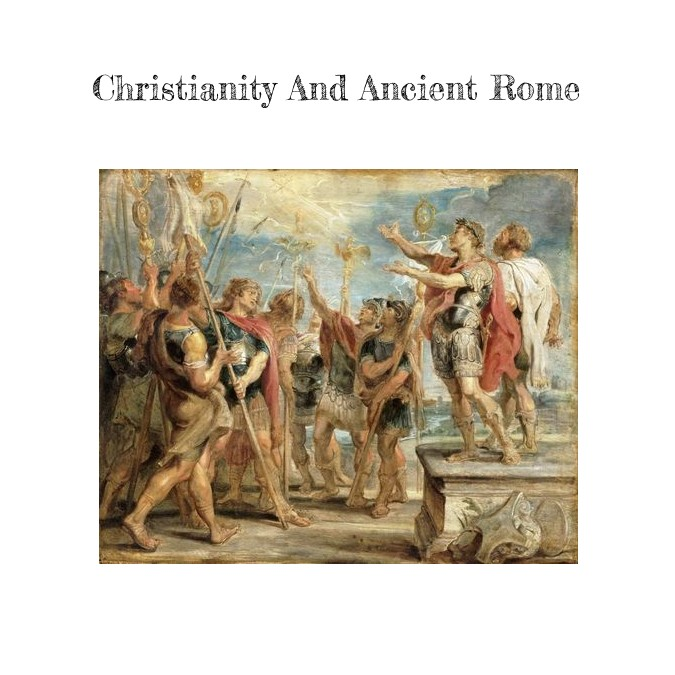 Christianity and ancient Rome