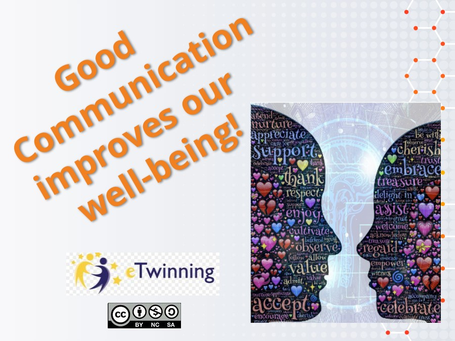 Good communication, improves our well-being!