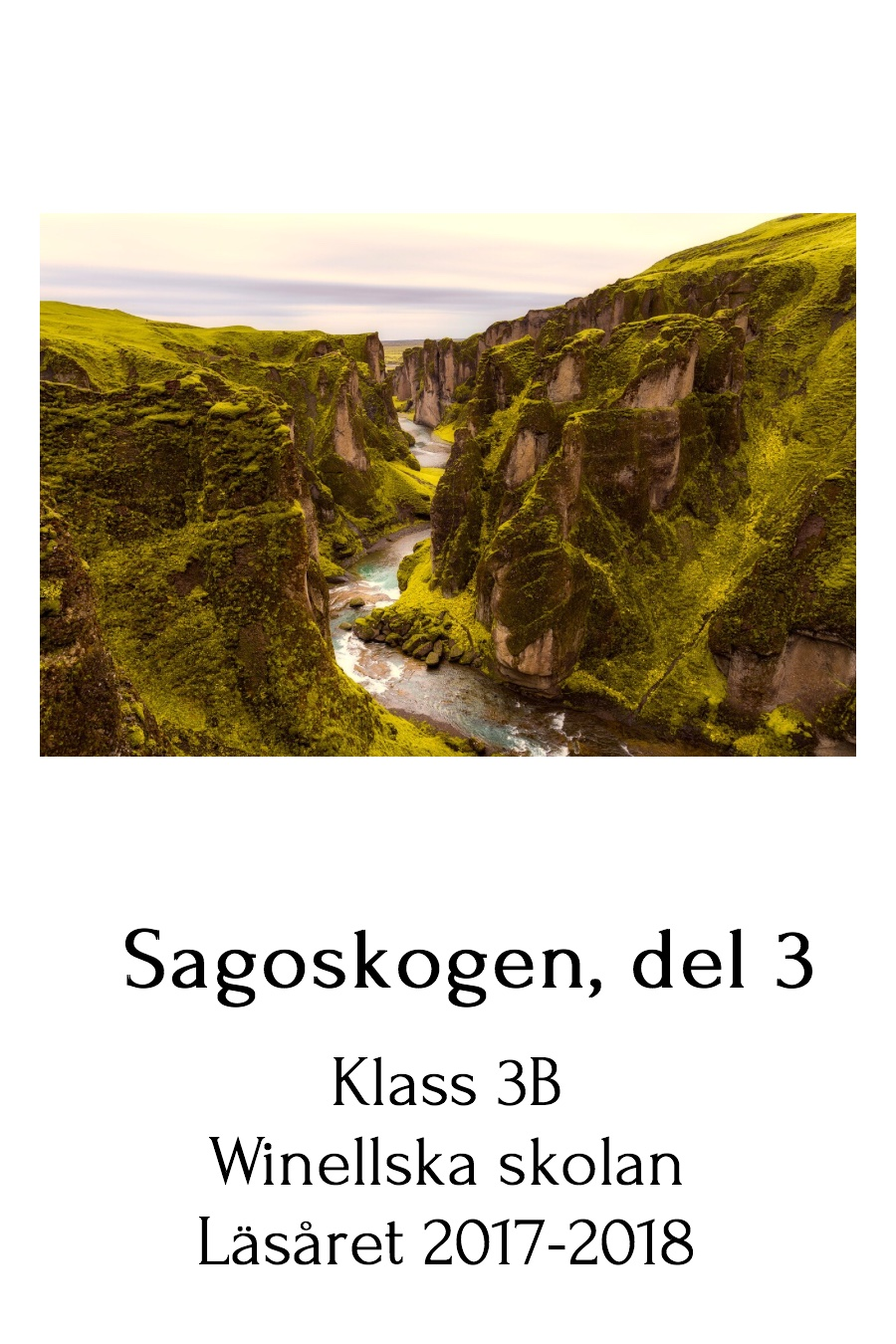 Sagoskogen, del 3