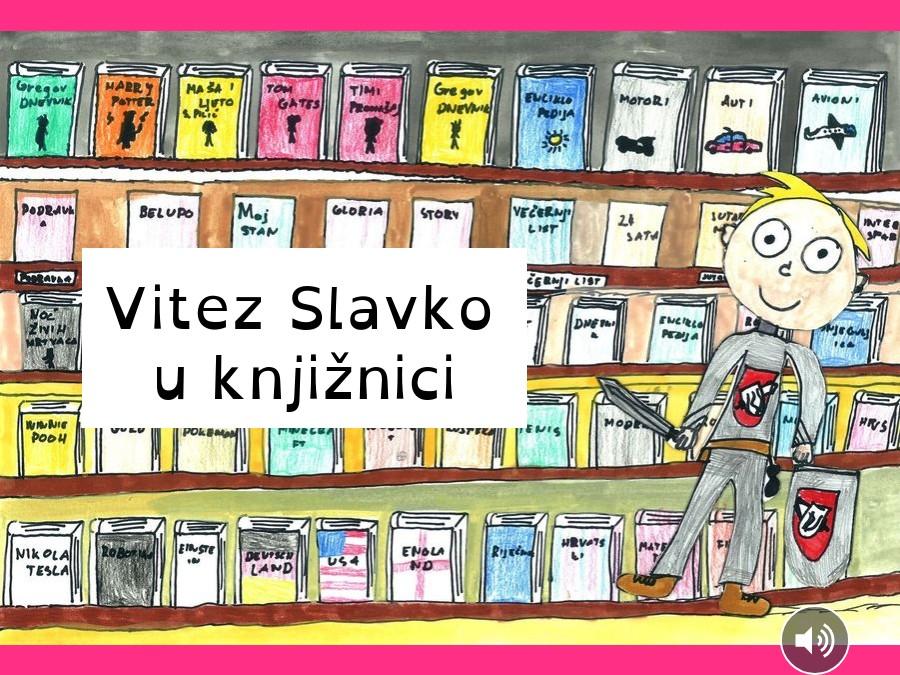 Vitez Slavko u knjižnici
