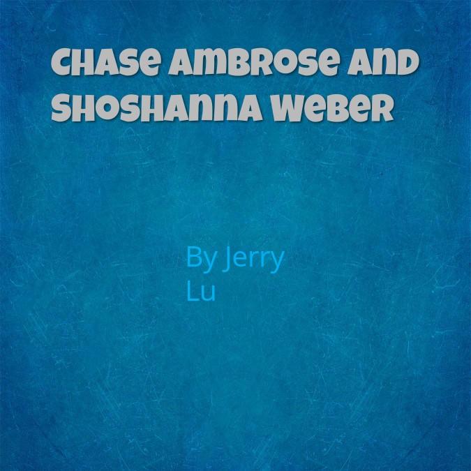 Chase Ambrose and Shoshanna Weber
