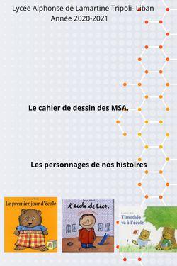 Le cahier de dessin des MSA