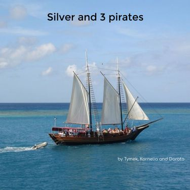 Silver and 3 pirates