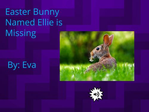 The Easter Bunny Named Ellie is Missing