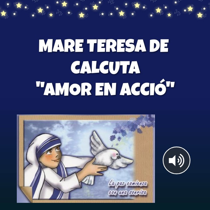 """Mare Teresa Calcuta """"Amor en acció"""""""