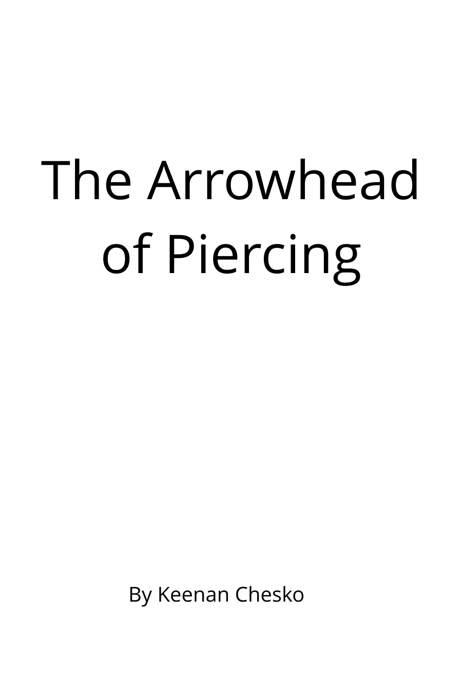 The Arrowhead Of Piercing