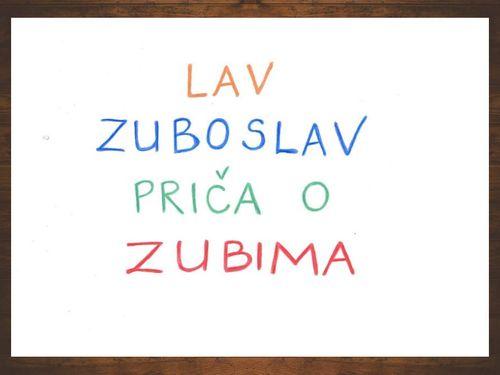 LAV ZUBOSLAV - 2. b razred, učiteljica Gordana Lavrnić